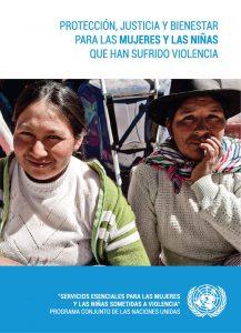 Protección, Justicia y Bienestar para las mujeres y niñas que han sufrido violencia