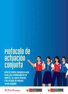 Protocolo de actuación conjunta entre los Centros Emergencia Mujer