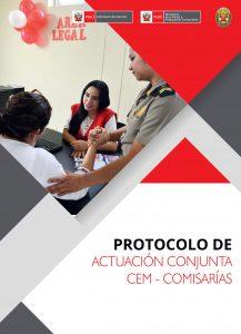 Protocolo de actuación conjunta de los Centros de Emergencia Mujer y Comisarías Especializadas